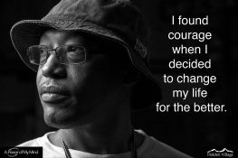 When have you found unexpected courage?