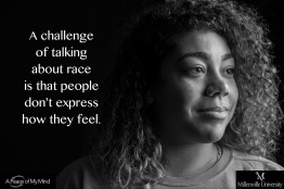"At Millersville University, A Peace of My Mind asked, ""What is the unique opportunity or challenge of talking about race at this moment in history?"""