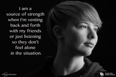 """A Peace of My Mind visited J R Gerritts Middle School and asked, """"When have you been a source of strength for someone else?"""""""